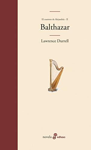 9788435009058: Balthazar: II. Cuarteto de Alejandría (Edhasa Literaria)