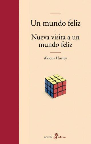 9788435009263: Un mundo feliz y nueva visita a un mundo feliz (Edhasa Literaria)