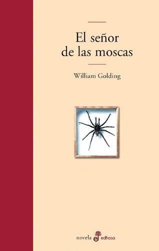El Senor de Las Moscas (Spanish Edition) (8435009513) by John Golding