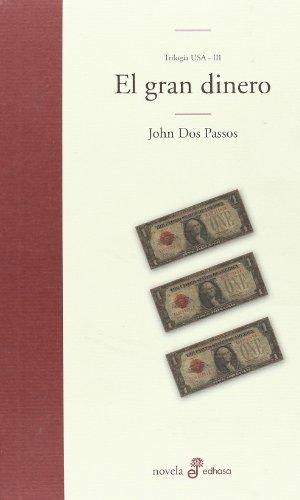 9788435009638: El gran dinero (Edhasa Literaria)