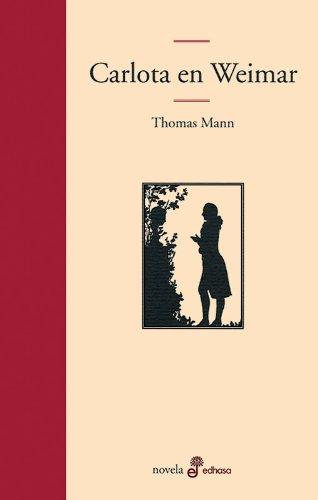Carlota En Weimar (Spanish Edition): Thomas Mann