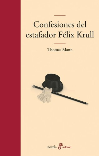9788435009980: Confesiones del estafador Félix Krull (Edhasa Literaria)