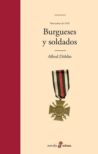 9788435010450: Burgueses y soldados (Noviembre de 1918)