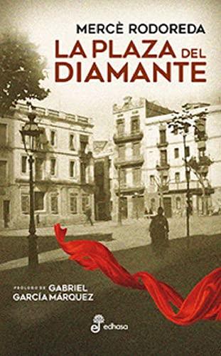 9788435011358: La plaza del diamante (Narrativas contemporáneas)