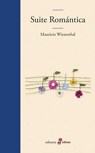 Suite romántica: Wiesenthal, Mauricio