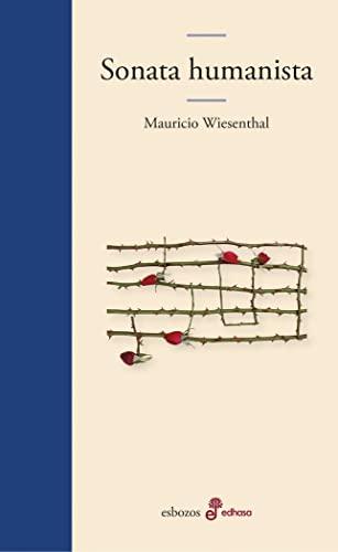 Sonata humanista (Book): Wiesenthal, Mauricio