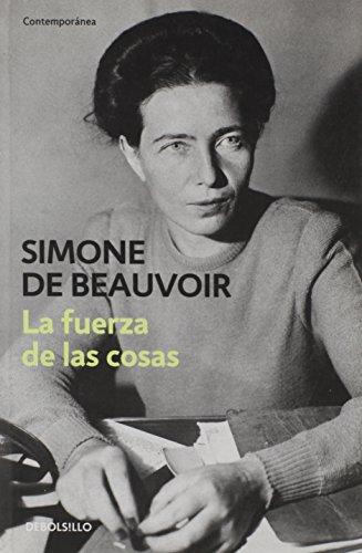 La Fuerza De Las Cosas (Spanish Edition) (9788435012089) by Simone de Beauvoir