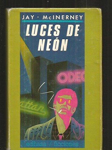 9788435013161: Luces de Neon/ Bright Lights, Big City (Spanish Edition)