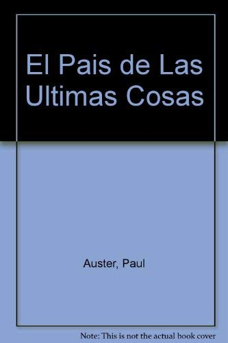 9788435013444: El Pais de Las Ultimas Cosas (Spanish Edition)