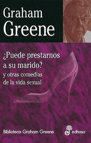 9788435013581: ¿Puede prestarnos a su marido? (Biblioteca Graham Greene)