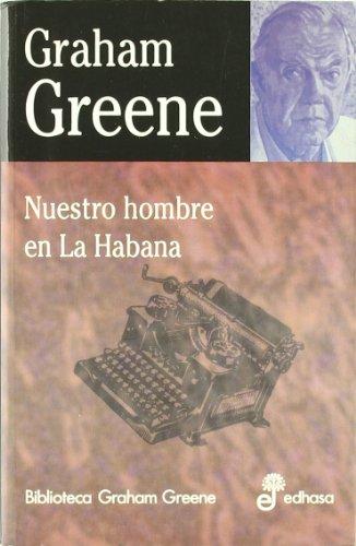 9788435013642: Nuestro hombre en la Habana (Biblioteca Graham Greene)