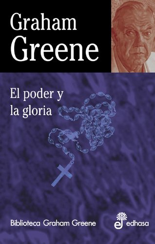 9788435013680: El poder y la gloria (Biblioteca Graham Greene)