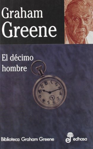 9788435013710: El décimo hombre (Biblioteca Graham Greene)