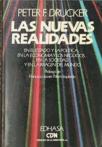 Las Nuevas Realidades (Spanish Edition): Drucker, Peter F.
