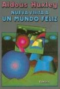 9788435014410: Nueva Visita A un Mundo Feliz / Brave New World Revisted (Coleccion Perspectivas) (Spanish Edition)