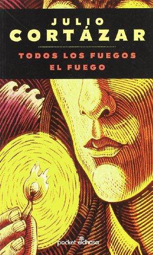 9788435015110: Todos Los Fuegos El Fuego/All Fires the Fire (Spanish Edition)