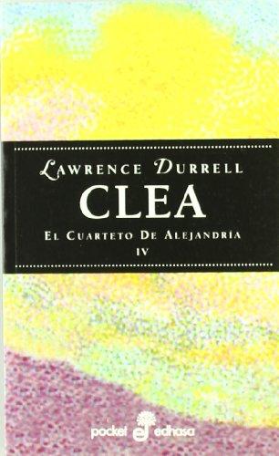 9788435015554: Clea - El Cuarteto de Alejandria IV (Spanish Edition)