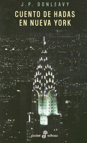 Cuento de hadas en Nueva York: J. P. Donleavy.