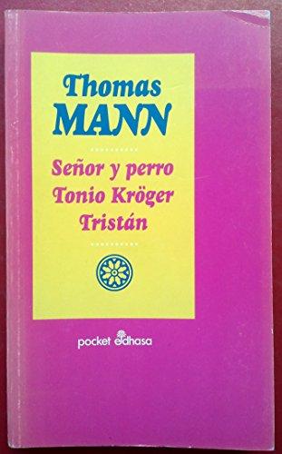 9788435015912: Señor y perro, Tonio Kröger, Tristan (Pocket)