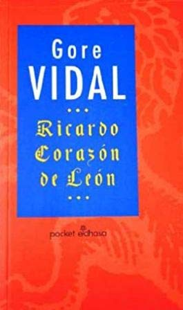 Ricardo Corazon de Leon (Spanish Edition) (8435016080) by Gore Vidal