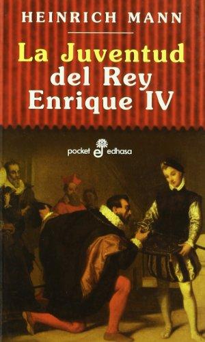 9788435016230: La juventud del rey Enrique IV (bolsillo) (Pocket)