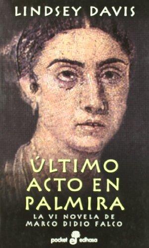 9788435016445: Ultimo Acto En Palmira - Marco Didio Falco Vi - (Pocket)