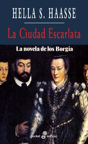 La ciudad escarlata (bolsillo) (Pocket) (Spanish Edition) (9788435016612) by Haasse, Hella S.