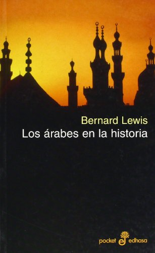 9788435016865: Los Arabes en la Historia / Arabs in History (Spanish Edition)