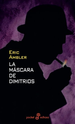 9788435016896: La Mascara de Dimitrios (Spanish Edition)