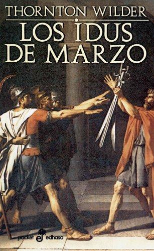 9788435017251: Los Idus de Marzo (Spanish Edition)