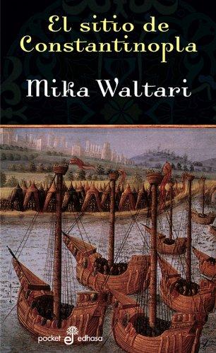 El sitio de Constantinopla (bolsillo) (Pocket): WALTARI MIKA