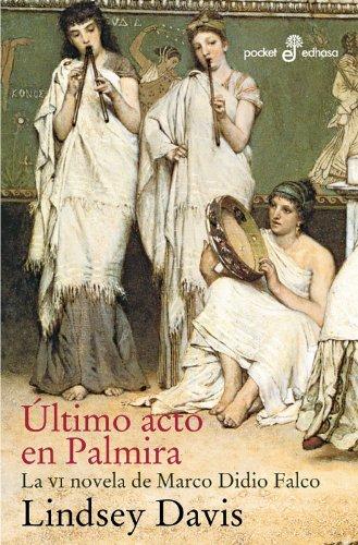 9788435017886: ÚLTIMO ACTO EN PALMIRA (VI) (bolsillo)