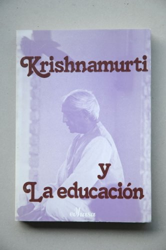 9788435018029: Krishnamurti y la educacion