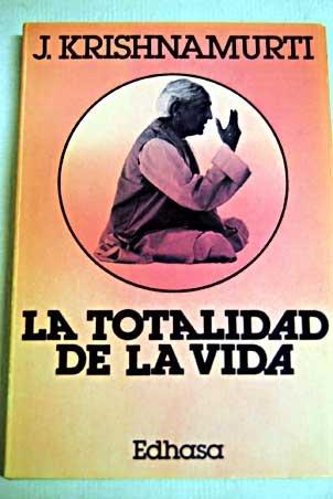 La Totalidad de la Vida (8435018083) by J. Krishnamurti
