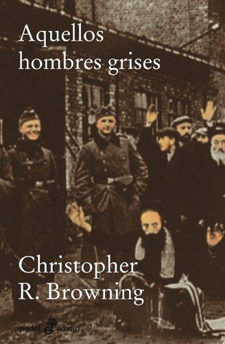 9788435018869: AQUELLOS HOMBRES GRISES