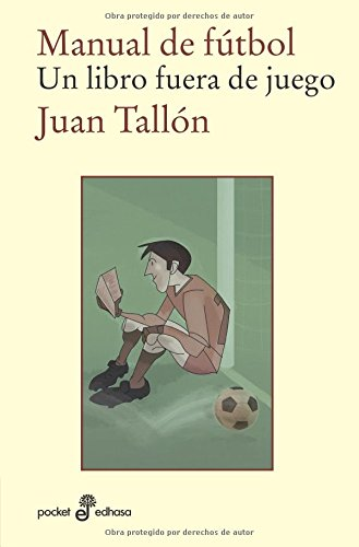 Manual de futbol: Juan Tallón Salgado