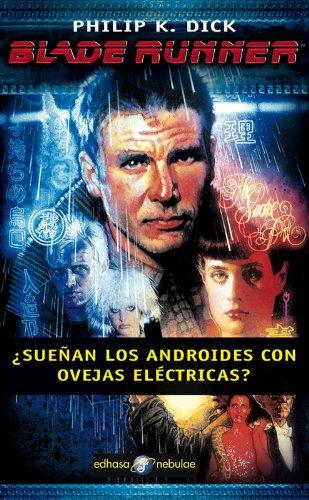 9788435020909: Blade Runner : ¿sueñan los androides con ovejas eléctrica?