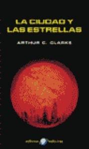 9788435020992: La Ciudad y Las Estrellas / The City and the Stars (Spanish Edition)