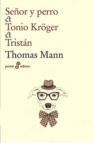 9788435021531: Señor Y Perro. Tonio Kröger. Tristán (Pocket)