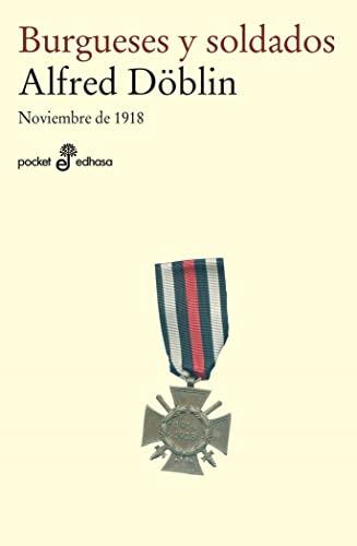 9788435021562: Burgueses y soldados I : noviembre de 1918