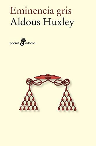 EMINENCIA GRIS: ALDOUS HUXLEY