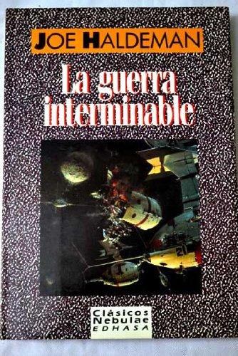 9788435022156: La guerra interminable (La guerra interminable, #1)
