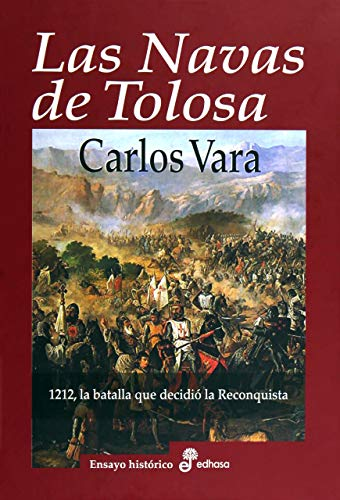 9788435025881: Las Navas de Tolosa (Ensayo Historico (edhasa))
