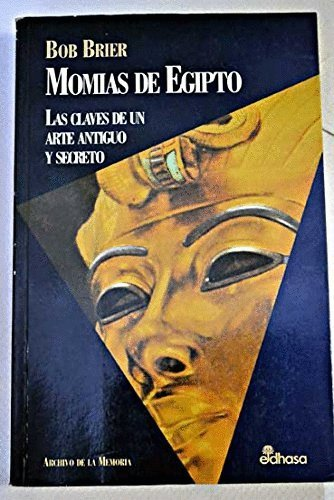 Momias de Egipto: Bob Brier