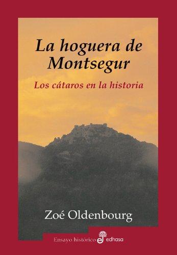 9788435026123: La hoguera de Montsegur (Ensayo histórico)
