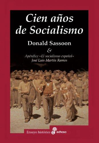 Cien años de socialismo.: Sassoon, Donald