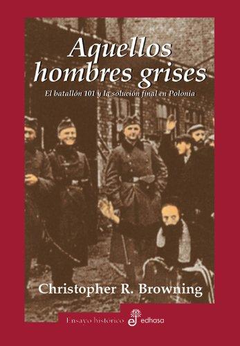 9788435026369: Aquellos Hombres Grises (Spanish Edition)
