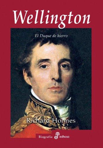 9788435026543: Wellington, El Duque de Hierro (Spanish Edition)