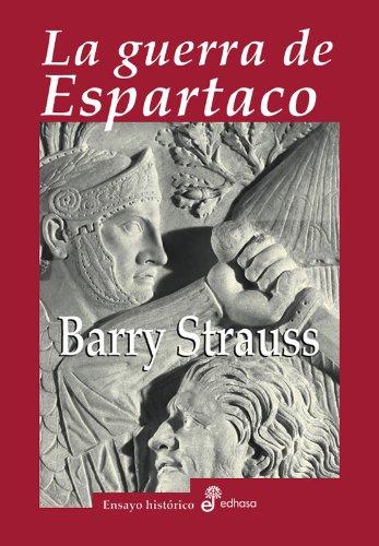 9788435026888: La guerra de Espartaco (Ensayo histórico)