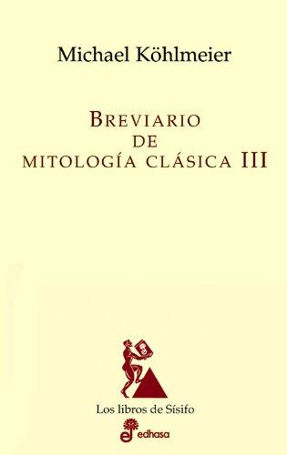 9788435027168: Breviario de mitologia clásica III (Los libros de Sísifo)